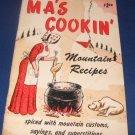 Ma s Cookin Mountain Recipes Cookbook