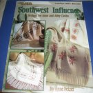 Leisure Arts 981 Southwest Influence by Anne Fetzer