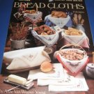 Leisure Arts 389 Bread Cloths by Anne Van Wagner Young