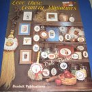 Love those country miniatures cross stitch patterns by Dale Burdett