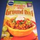 Pillsbury Classic  no.230 Cooking with Ground Beef cookbook recipes