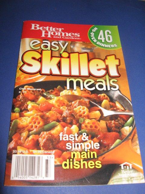 Better Homes and Gardens Easy Skillet Meals Cookbook