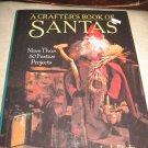 A crafters book of santas santa claus by Leslie Dierks