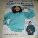 Luxurious Pullovers knit patterns by Darla Sims Leisure Arts leaflet 2250