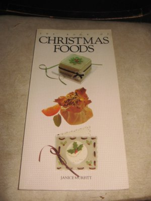 The Book of Christmas Foods by Janice Murfitt Cookbook