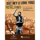 Say Hey (I Love You) - Michael Franti & Spearhead (Piano Vocal Popular Sheet Music)