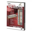 Exploring the YPG-635/535 & DGX-630/530 Portable Keyboards (Yamaha Watch & Learn Video DVD) **SALE**