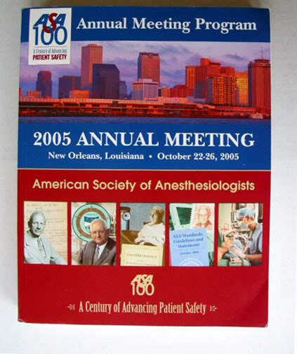 American Anesthesiologists 2005 Annual MEETING Program