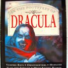 In The Footsteps Of DRACULA Vampire BOOK Horror Story