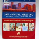 American Anesthesiologists 2005 Annual MEETING Program New Orleans Louisiana FAB