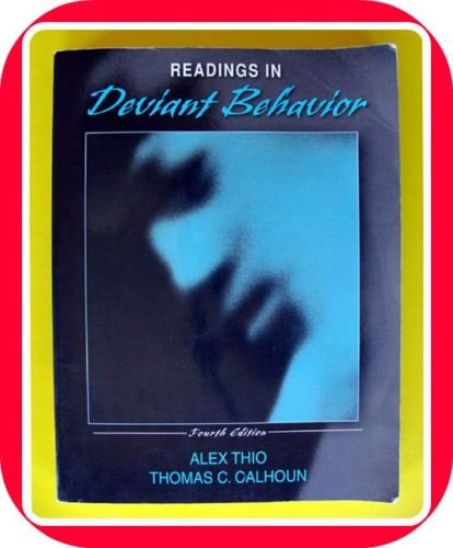 Readings Deviant Behavior College Text Book Sociology Labeling Phenomenological