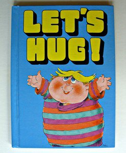 Let�s Hug Vintage Hardcover Book 1985 Advantages Hugging Once Upon A Planet Old