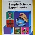 204 Simple Science Experiments Book Homeschool Children School Fair Discovery