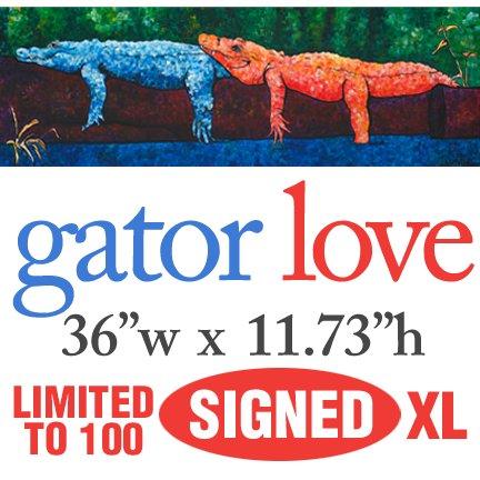 Gator Love � LIMITED XL