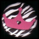 "1"" Inch Hot Pink Crown on Zebra Print Background Punk Princess Button Badge Pin - 0753"