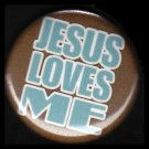 Jesus Loves Me on Brown Background, One Inch Religious Button Badge Pin - 1149