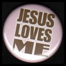 Jesus Loves Me on Pink Background, One Inch Religious Button Badge Pin - 1164