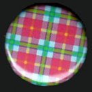 Pretty in Plaid in Red Green and Blue, 1 Inch Pin Back Button Badge  - 1070