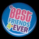 Best Friends 4 Ever on Blue Background, 1 Inch BFF Button Badge Pinback - 2130