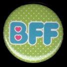 BFF on Green Polka Dot Background, 1 Inch Friendship Button Badge Pinback - 2154