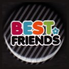 Best Friends on Black Stripe Background, 1 Inch Friendship Button Badge Pinback - 2157