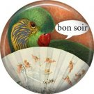 Bon Soir, Talking Birds 1 Inch Pinback Button Badge Pin - 4003