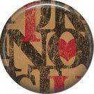 Wild Love Valentine's Day 1 Inch Pinback Button Badge Pin - 2130
