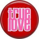 Wild Love Valentine's Day 1 Inch Pinback Button Badge Pin - 2132