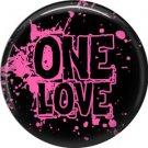 Wild Love One Love Valentine's Day 1 Inch Pinback Button Badge Pin - 2151