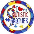 I Love my Autistic Brother with Puzzle Border, Autism Awareness 1 Inch Pinback Button Badge - 6031