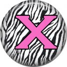 Pink X on Zebra Print Background, 1 Inch Alphabet Initial Button Badge Pinback