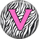 Pink V on Zebra Print Background, 1 Inch Alphabet Initial Button Badge Pinback