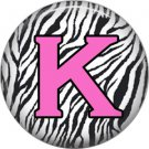 Pink K on Zebra Print Background, 1 Inch Alphabet Initial Button Badge Pinback