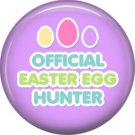 Official Easter Egg Hunter on Purple Background 1 Inch Button Badge Pin Pinback Button - 2061