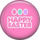 Happy Easter on Pink Background 1 Inch Button Badge Pin Pinback Button - 2066