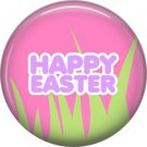 Happy Easter with Grass on Pink Background 1 Inch Button Badge Pin Pinback Button - 2068