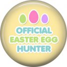 Official Easter Egg Hunter on Yellow Background 1 Inch Button Badge Pin Pinback Button - 2084