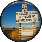 Welcome to Seligman Sign Route 66 1 Inch Americana Button Badge Pinback - 0414