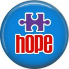 Hope on Blue Background, Autism Awareness 1 Inch Pinback Button Badge - 0494