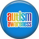 Autism Awareness on Blue Background, 1 Inch Pinback Button Badge - 0489