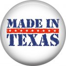 Made in Texas with Stars in Red Bar, 1 Inch Texas Pride Pinback Button - 0796
