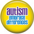 Autism Embrace Differences on Yellow, Autism Awareness 1 Inch Button Badge Pin - 0534