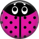 Hot Pink Ladybug, 1 Inch Button Badge Pinback - 2517