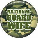 National Guard Wife on Camouflage Background, 1 Inch Button Badge Pin - 5019