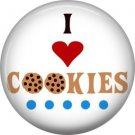 I Love Cookies, 1 Inch Button Badge Pin - 0316