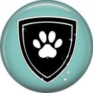 Paw Shield, Dog is Love 1 Inch Pinback Button Badge Pin - 6116