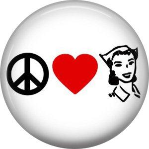 Peace Love Nursing, 1 Inch Button Badge Pin of Occupation Nurse - 0263