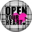 Open Your Heart, 1 Inch Punk Princess Button Badge Pin - 0354