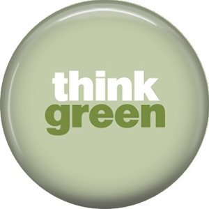 1 Inch Think Green, Ecology Button Badge Pin - 1327