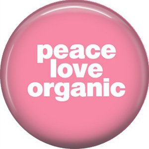 1 Inch Peace Love Organic on Pink Background, Ecology Button Badge Pin - 1344